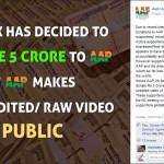 आम आदमी पार्टी को देंगे 5 करोड़ रूपये, सार्वजनिक करे राष्ट्रिय परिषद मीटिंग की वीडियो