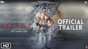 baaghi-2-official-trailer