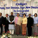 भारत की ''लुक ईस्ट'' और थाईलैण्ड की ''लुक वेस्ट'' नीति एक दूसरे की पूरक : सीएम