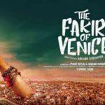 फरहान और अन्नू कपूर की 'द फकीर ऑफ वेनिस' का ट्रेलर रिलीज