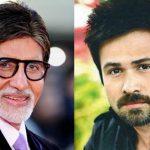 अमिताभ बच्चन और इमरान हाशमी पहली बार नजर आएंगे एक साथ , जानिए खबर
